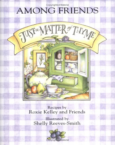 9780836256895: Just A Matter Of Thyme - Among Friends