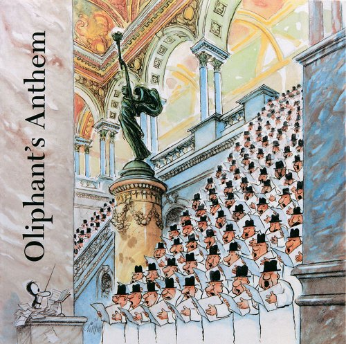 9780836258981: Oliphant's Anthem: Pat Oliphant at the Library of Congress