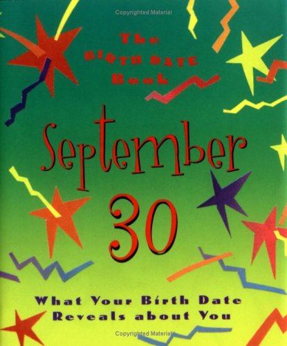 9780836262889: The Birth Date Book September 30: What Your Birthday Reveals About You