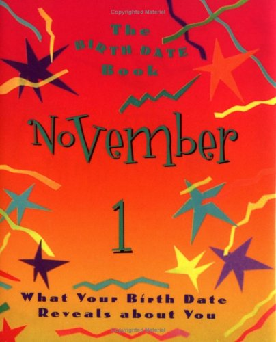 The Birth Date Book November 1: What Your Birthday Reveals About You: Ariel Books