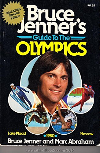 Bruce Jenner's Guide to the Olympics: Jenner, Bruce