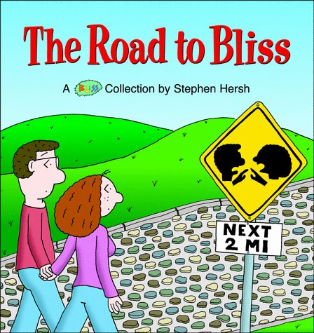 The Road to Bliss: A Bliss Collection: Hersh, Stephen