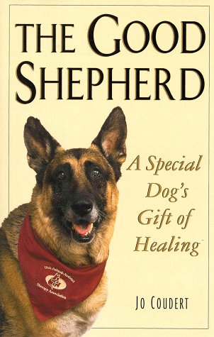 The Good Shepherd: A Special Dog's Gift: Jo Coudert