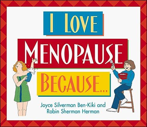 I Love Menopause Because: Joyce Silverman Ben-Kiki