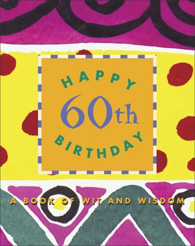9780836267914: Happy 60th Birthday, a Book of Wit & Wisdom