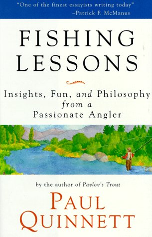 Fishing Lessons : Insights, Fun and Philosophy: Quinnett; Paul G.