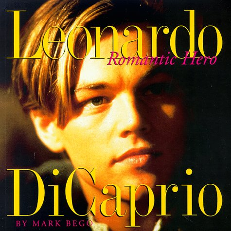 9780836269727: Leonardo Dicaprio: Romantic Hero