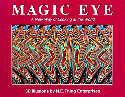 9780836270068: Magic Eye: A New Way of Looking at the World