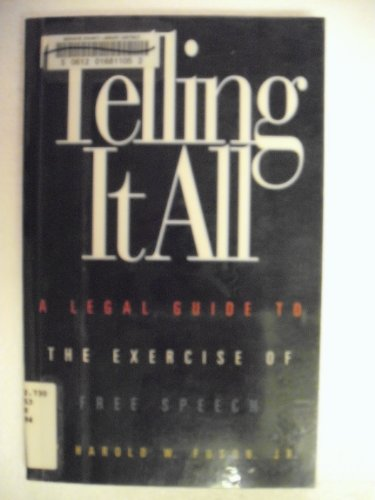9780836270259: Telling It All: A Legal Guide to the Exercise of Free Speech