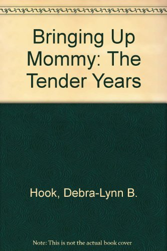 9780836270358: Bringing Up Mommy: The Tender Years
