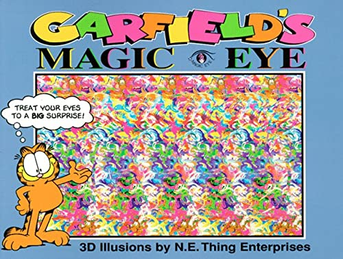 Garfield's Magic Eye: 3D Illusions (0836270541) by N.E. Thing Enterprises; Magic Eye Inc.