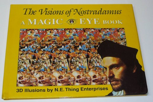 The Visions of Nostradamus: A Magic Eye Book (0836270568) by N. E. Thing Enterprises