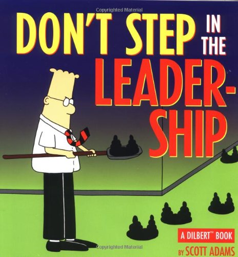 Dilbert 13 Don'T Step In The Leadership: ADAMS