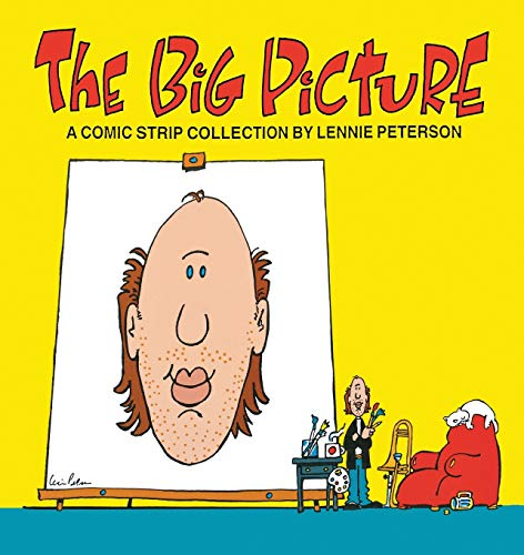 The Big Picture (Comic Strip Collection): Peterson, Lennie