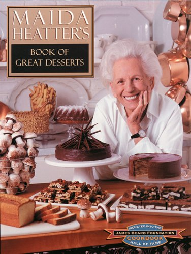 Maida Heatter's Book of Great Desserts (0836278615) by Maida Heatter