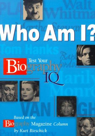 Who am I?: Test Your Biography I.Q.: Rieschick, Kurt