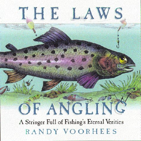 9780836278767: The Laws of Angling: A Stringer Full of Fishing's Eternal Verities