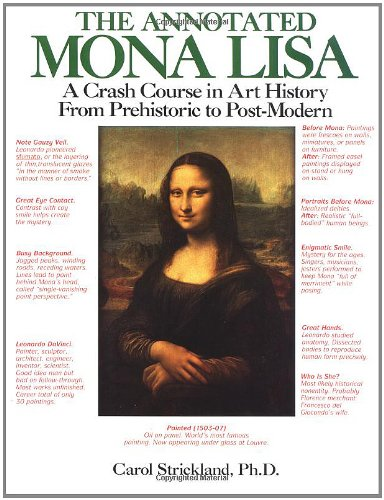 9780836280050: The Annotated Mona Lisa: a Crash Course in Art History from Prehistoric to Post-Modern Times