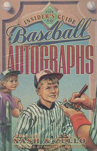 The Insider's Guide to Baseball Autographs