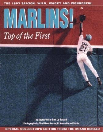 9780836280548: Marlins! Top of the First: The 1993 Season