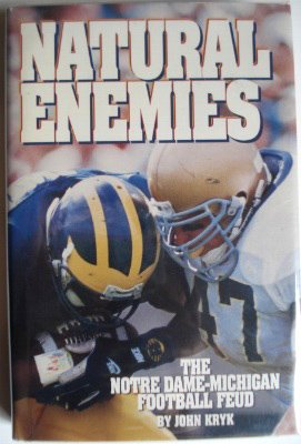 9780836280722: Natural Enemies: The Notre Dame-Michigan Football Feud