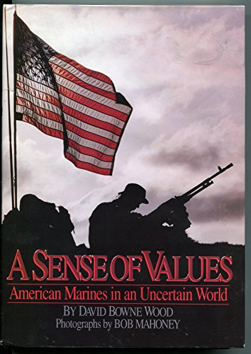 9780836280739: A Sense of Values: American Warriors in an Uncertain World