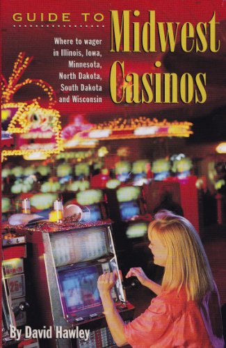 9780836280814: Guide to Midwest Casinos: Where to Wager in Illinois, Iowa, Minnesota, North Dakota, South Dakota and Wisconsin (Pioneer books)