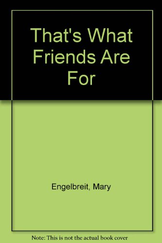 That's What Friends Are For (9780836287714) by Mary Engelbreit