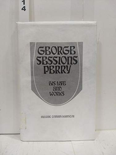 9780836301199: George Sessions Perry: His life and works