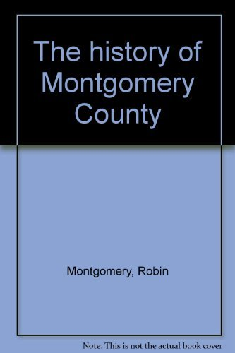 The History of Montgomery County: Montgomery, Robin