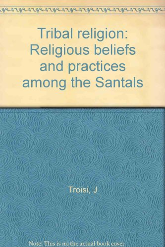 9780836401974: Tribal religion: Religious beliefs and practices among the Santals