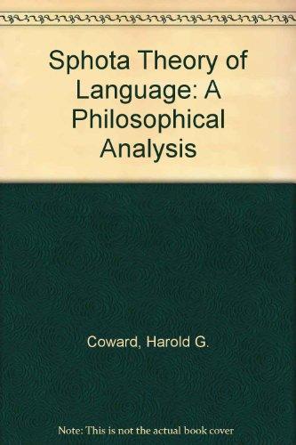 9780836406924: Sphota Theory of Language: A Philosophical Analysis