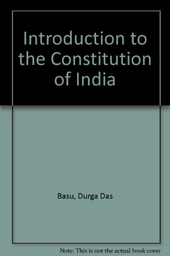 Introduction to the Constitution of India (0836410971) by Durga Das Basu