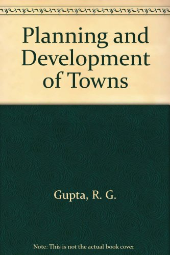 Planning and Development of Towns