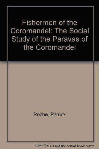 9780836413458: Fishermen of the Coromandel: The Social Study of the Paravas of the Coromandel