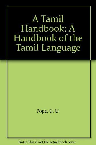 9780836416787: A Tamil Handbook: A Handbook of the Tamil Language