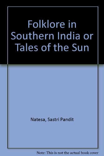 Folklore in Southern India or Tales of