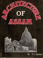 Architecture of Assam: P. C. Sarma