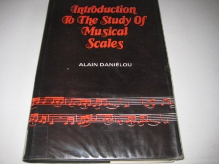 9780836423532: Introduction to the Study of Musical Scales