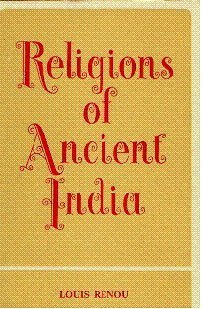 Religions of Ancient India (Jordan Lectures 1951): Renou, Louis