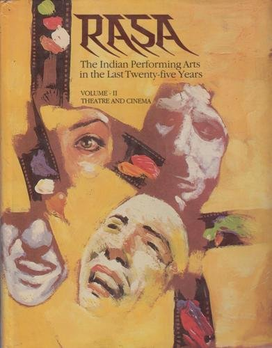 9780836455960: Rasa: The Indian Performing Arts in the Last Twenty-Five Years V. 2