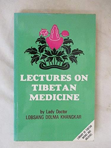 9780836457629: Lectures on Tibetan Medicine