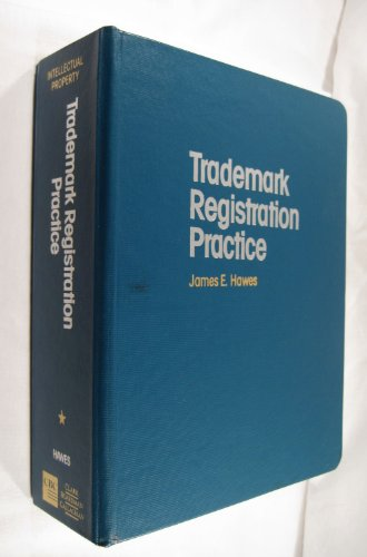 9780836611410: Trademark Registration Practice (Intellectual Property Library)