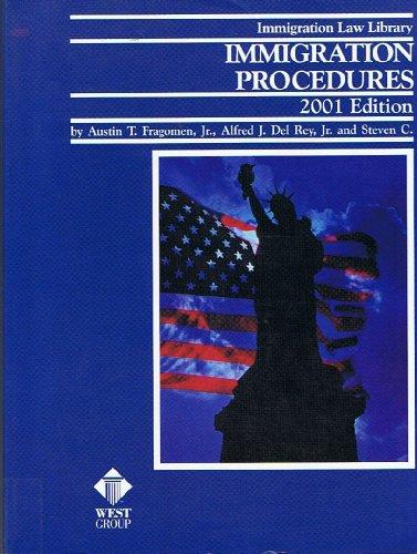 Immigration Procedures Handbook 2001 (Immigration Law Library): Austin T. Fragomen