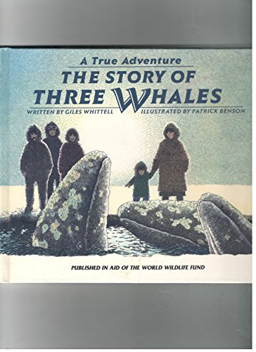 9780836800678: The story of three whales (A True adventure)