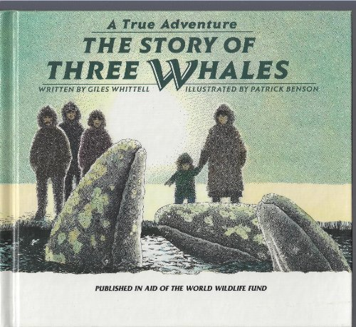 9780836800920: The Story of Three Whales (A True Adventure)