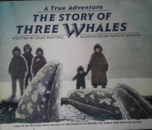 9780836800937: The Story of Three Whales (A True Adventure)