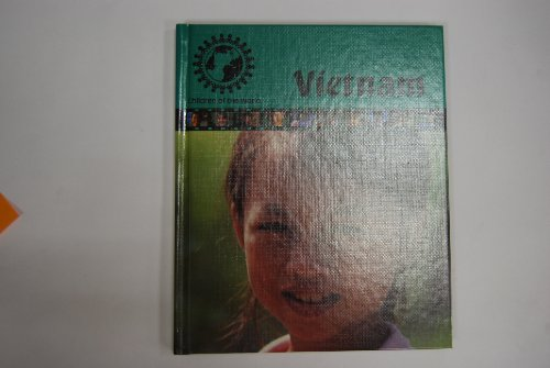9780836802306: Vietnam (Children of the World)