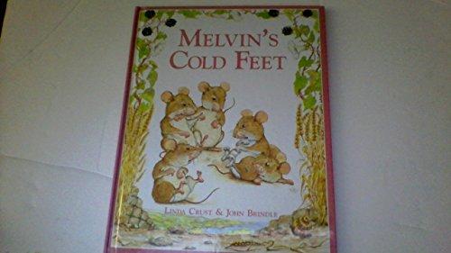 Melvin's Cold Feet: Crust, Linda, Brindle, John