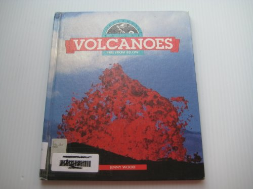 Volcanoes: Fire from Below (Wonderworks of Nature) (9780836804720) by Jenny Wood